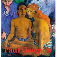 Paul Gauguin by Gauguin, Paul (ART); Bouvier, Raphaël; Schwander, Martin; Keller, Sam, 9783775739597