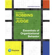 Essentials of Organizational Behavior Plus MyLab Management with Pearson eText -- Access Card Package by Robbins, Stephen P.; Judge, Timothy A., 9780134639598