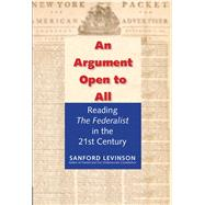 An Argument Open to All by Levinson, Sanford, 9780300199598