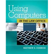 Using Computers in the Law Office (with Premium Web Site Printed Access Card) by Cornick, Matthew S., 9781285189598