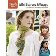 Mini Scarves & Wraps by Moss, Jean, 9781627109598