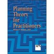 Planning Theory for Practitioners by Brooks,Michael P, 9781884829598