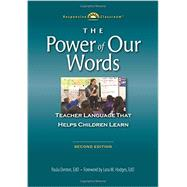 The Power of Our Words by Denton, Paula; Hodges, Lora M., 9781892989598