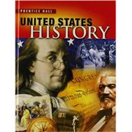 High School United States History 2013 Survey Student Edition (Grade 10/12) by PH, 9780133189599