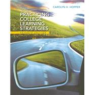 Practicing College Learning Strategies by Hopper, Carolyn H., 9781305109599