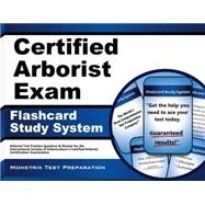 Certified Arborist Exam Study System by Arborist Exam Secrets Test Prep, 9781627339599