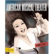 American Musical Theater by Leve, James, 9780195379600