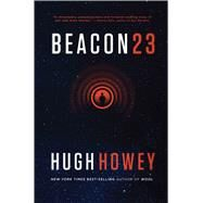 Beacon 23 by Howey, Hugh, 9780544839601