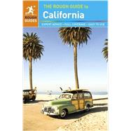 The Rough Guide to California by Rough Guides; Edwards, Nick ; Keeling, Stephen, 9781409339601