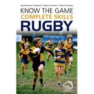 Know the Game: Complete skills: Rugby by Jones, Simon, 9781472919601