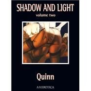 Shadow and Light 2 by Quinn, 9781561639601