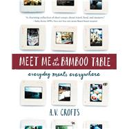 Meet Me at the Bamboo Table by Crofts, A. V., 9781634059602