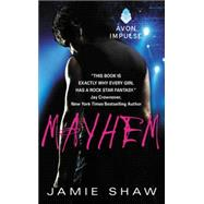 Mayhem by Shaw, Jamie, 9780062379603