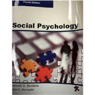 Social Psychology by Kenneth S. Bordens, Irwin A. Horowitz, 9780989049603