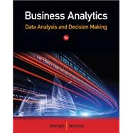 Business Analytics Data Analysis & Decision Making by Albright, S. Christian; Winston, Wayne L., 9781133629603