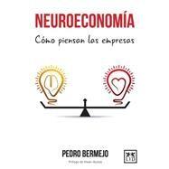 Neuroeconomía by Bermejo, Pedro; Acosta, Vivian, 9788483569603