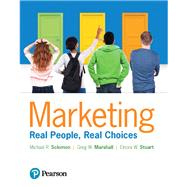 Marketing Real People, Real Choices Plus MyLab Marketing with Pearson eText -- Access Card Package by Solomon, Michael R.; Marshall, Greg W.; Stuart, Elnora W., 9780134639604