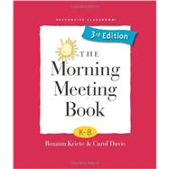 The Morning Meeting Book by Kriete, Roxann; Davis, Carol, 9781892989604