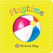 Picture Play: Playtime by Priddy, Roger, 9780312519605
