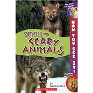 Now You See It! Small to Scary Animals by Andrus, Aubre, 9780545889605