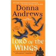 Lord of the Wings A Meg Langslow Mystery by Andrews, Donna, 9781250049605