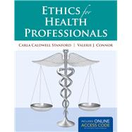 Ethics for Health Professionals (Book with Access Code) by Stanford, Carla Caldwell, 9781449689605