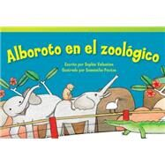 Alboroto en el zoologico / Zoo Hullabaloo by Valentine, Sophie, 9781480729605