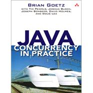 Java Concurrency in Practice by Goetz, Brian; Peierls, Tim; Bloch, Joshua; Bowbeer, Joseph; Holmes, David; Lea, Doug, 9780321349606