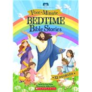 Five-minute Bedtime Bible Stories by Parker, Amy; Carzon, Walter, 9780545799607