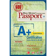 Mike Meyers' CompTIA A+ Certification Passport, Sixth Edition (Exams 220-901 & 220-902) by Meyers, Mike; Everett, Travis, 9781259589607