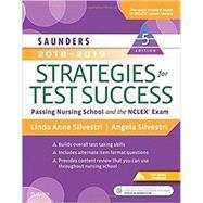 Saunders 2018-2019 Strategies for Test Success by Silvestri, Linda Anne, Ph.D., R.N.; Silvestri, Angela, Ph.D., R.N.; Greer, Marilyn, R.N., 9780323479608