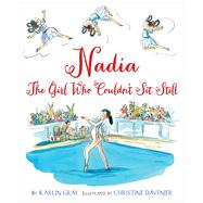 Nadia by Gray, Karlin; Davenier, Christine, 9780544319608