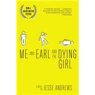 Me and Earl and the Dying Girl (Revised Edition) by Andrews, Jesse, 9781419719608