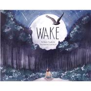 Wake by Dougherty, Shawn; Busch, Leah, 9781936669608