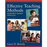 Effective Teaching Methods: Research-Based Practice by Borich, 9780132849609