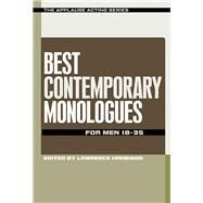 Best Contemporary Monologues for Men 18-35 by Harbison, Lawrence, 9781480369610