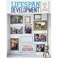 Lifespan Development + Interactive Ebook by Kuther, Tara L., 9781506339610