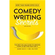 Comedy Writing Secrets by Shatz, Mark; Helitzer, Mel, 9781599639611