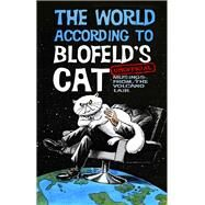 The World According to Blofeld's Cat by Blofeld's Cat; Beynon, Mark; Beynon, Alistair; Paull, Chris; Teal, Adrian, 9780750959612