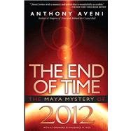 The End of Time by Aveni, Anthony F., 9780870819612
