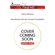Snowbound with His Innocent Temptation by Williams, Cathy, 9780373139613