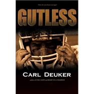 Gutless by Deuker, Carl, 9780544649613
