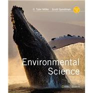 Environmental Science by Miller, G. Tyler; Spoolman, Scott, 9781337569613