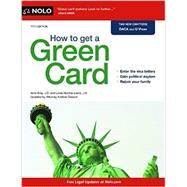 How to Get a Green Card by Bray, Ilona; Lewis, J.D.; Lewis, Loida Nicolas; Gasson, Kristina, 9781413319613