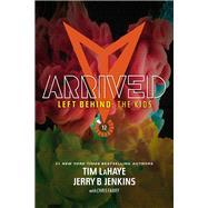 Arrived by LaHaye, Tim F.; Jenkins, Jerry B.; Fabry, Chris (CON), 9781414399614