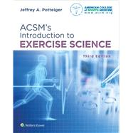 Acsm's Introduction to Exercise Science by Potteiger, Jeffrey, 9781496339614