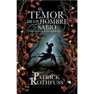 El temor de un hombre sabio by ROTHFUSS, PATRICK, 9780804169615