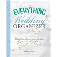 The Everything Wedding Organizer by Hagen, Shelly, 9781440569616