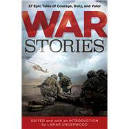 War Stories by Underwood, Lamar, 9781493029617