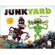 Junkyard by Austin, Mike; Austin, Mike, 9781442459618